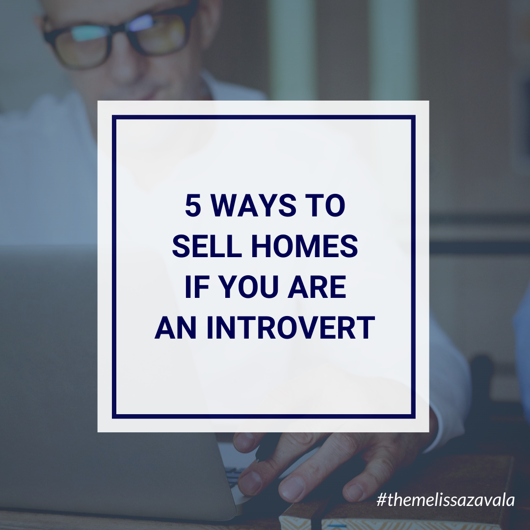 5 Ways to Sell Homes if You Are an Introvert