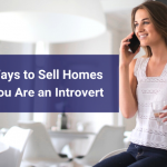 Sell Homes if You Are an Introvert-Melissa Zavala