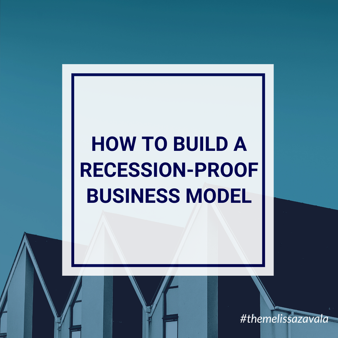 How to Build a Recession-Proof Business Model
