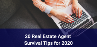 20 Real Estate Agent Survival Tips for 2020