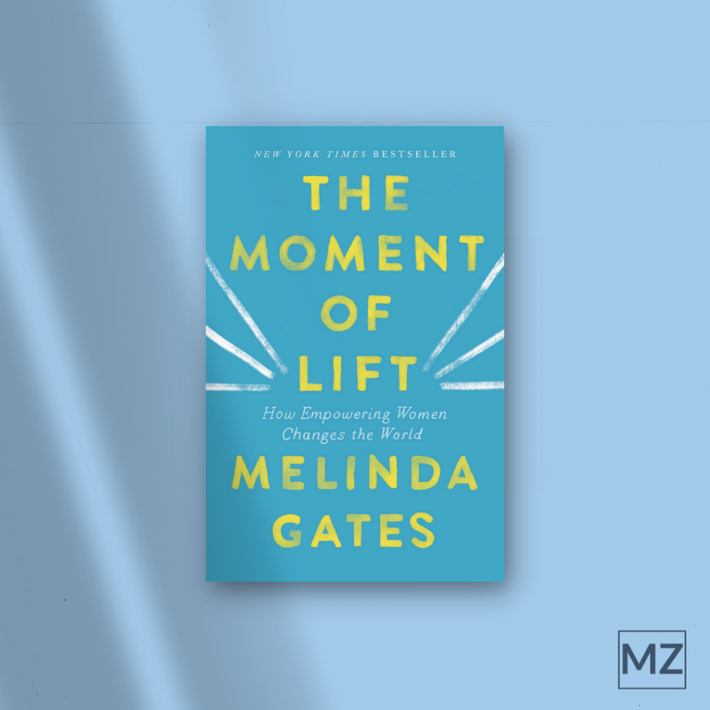 The Moment of Lift, Melinda Gates