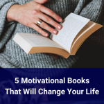 Motivational Books That Will Change Your Life